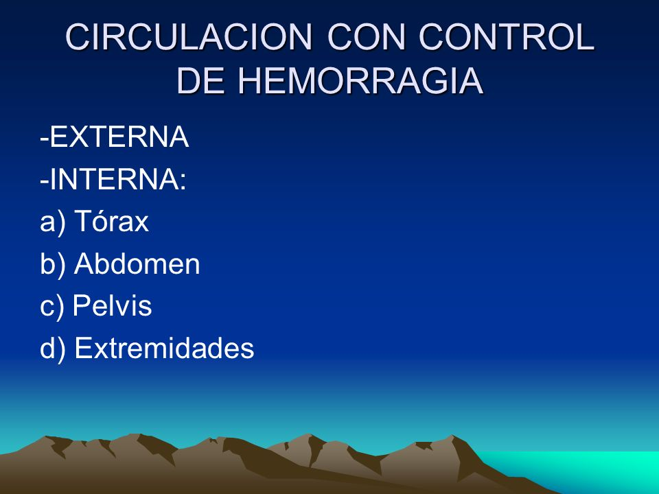 CIRCULACION CON CONTROL DE HEMORRAGIA
