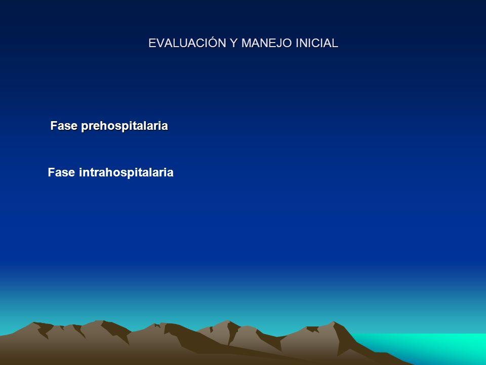 EVALUACIÓN Y MANEJO INICIAL
