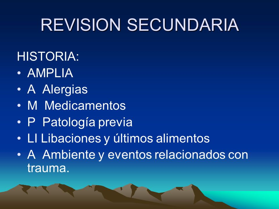 REVISION SECUNDARIA HISTORIA: AMPLIA A Alergias M Medicamentos