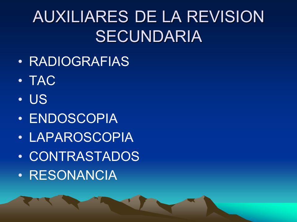 AUXILIARES DE LA REVISION SECUNDARIA