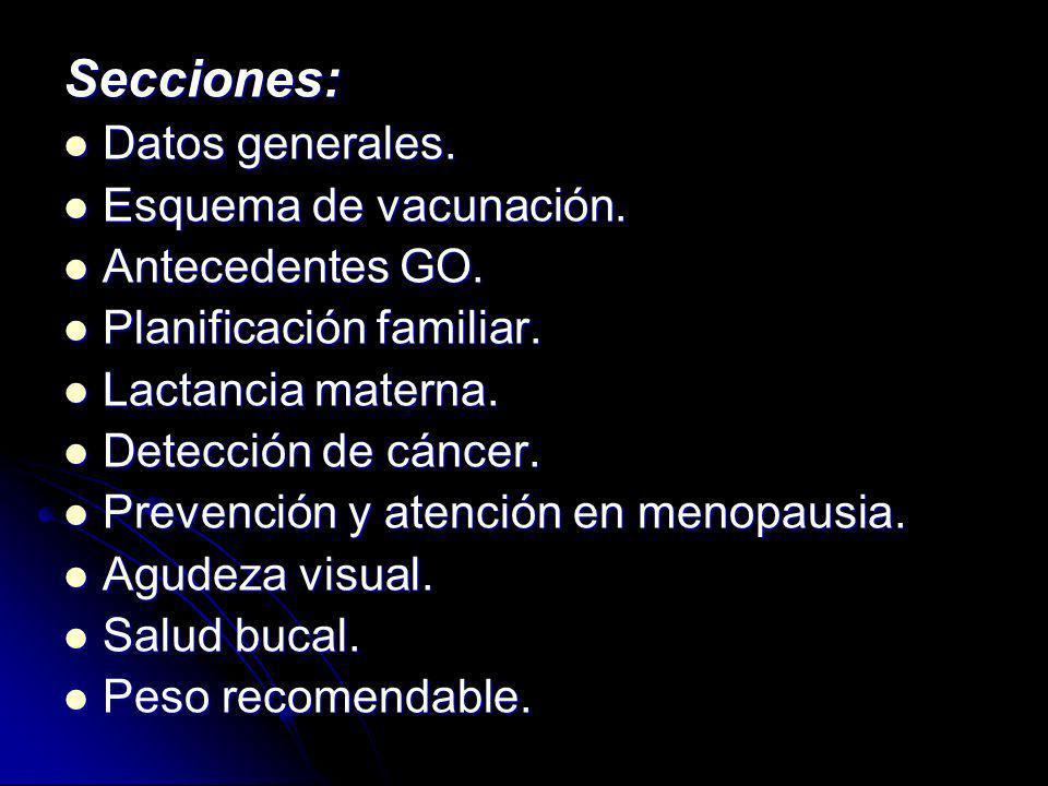 Secciones: Datos generales. Esquema de vacunación. Antecedentes GO.