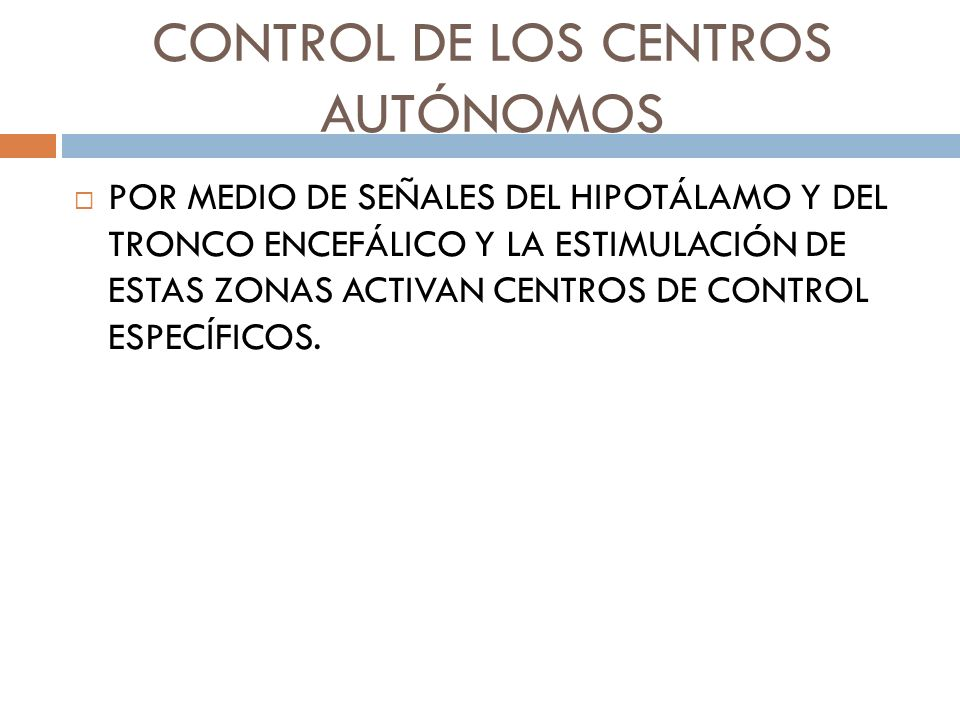 CONTROL DE LOS CENTROS AUTÓNOMOS