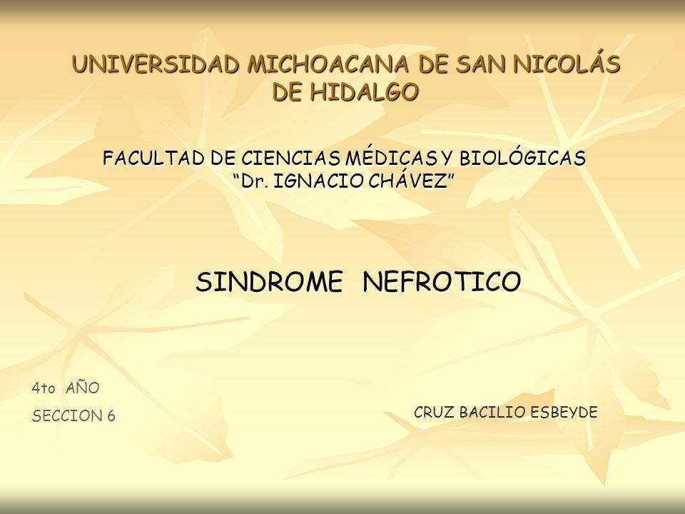 SINDROME NEFROTICO UNIVERSIDAD MICHOACANA DE SAN NICOLÁS DE HIDALGO