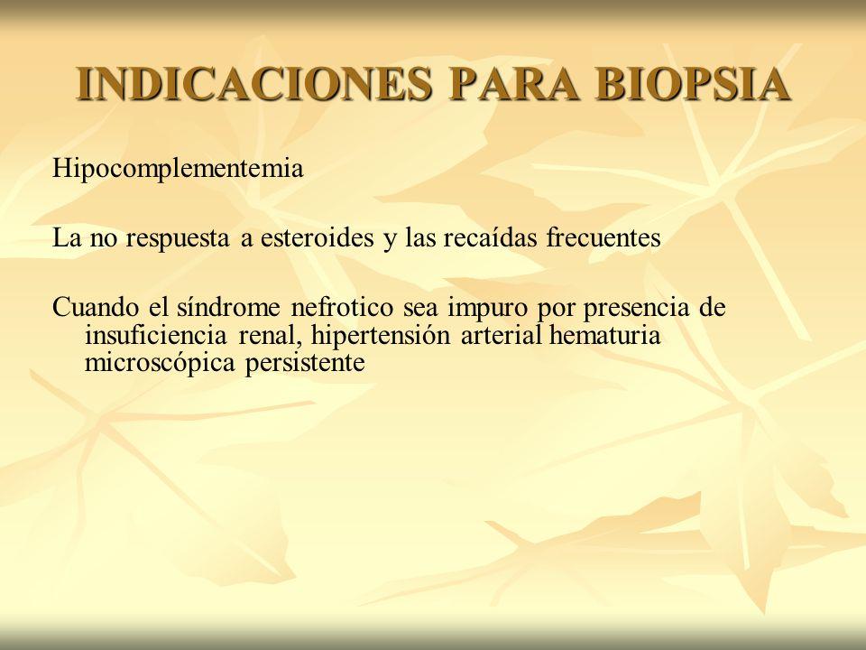 INDICACIONES PARA BIOPSIA