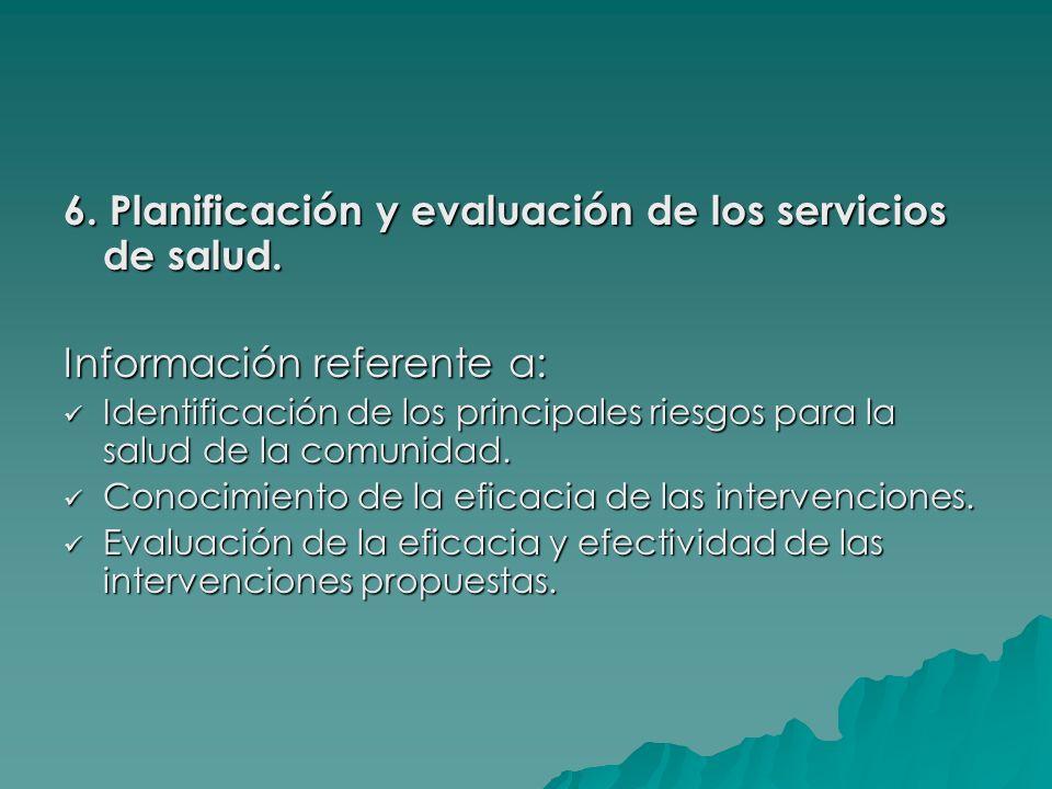 6. Planificación y evaluación de los servicios de salud.