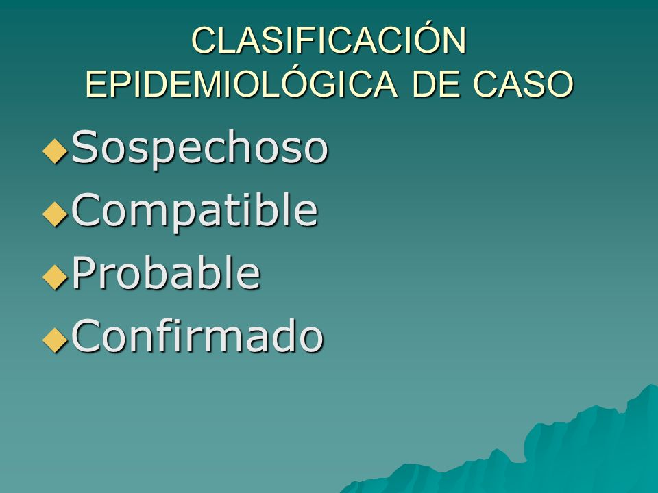CLASIFICACIÓN EPIDEMIOLÓGICA DE CASO