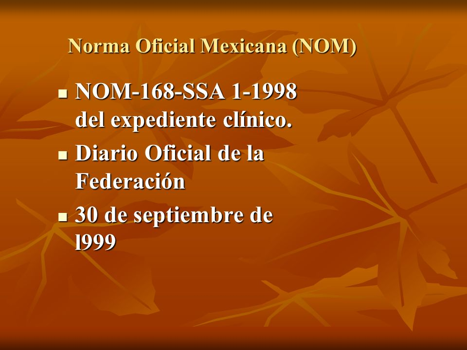 Norma Oficial Mexicana (NOM)