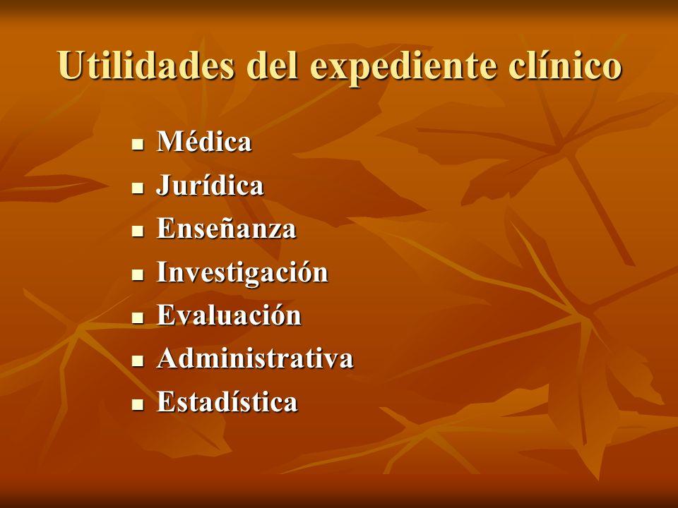 Utilidades del expediente clínico