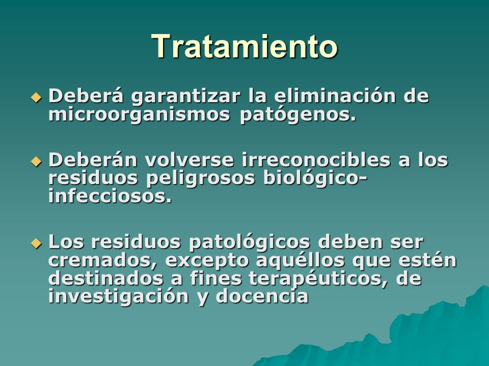 TratamientoDeberá garantizar la eliminación de microorganismos patógenos.