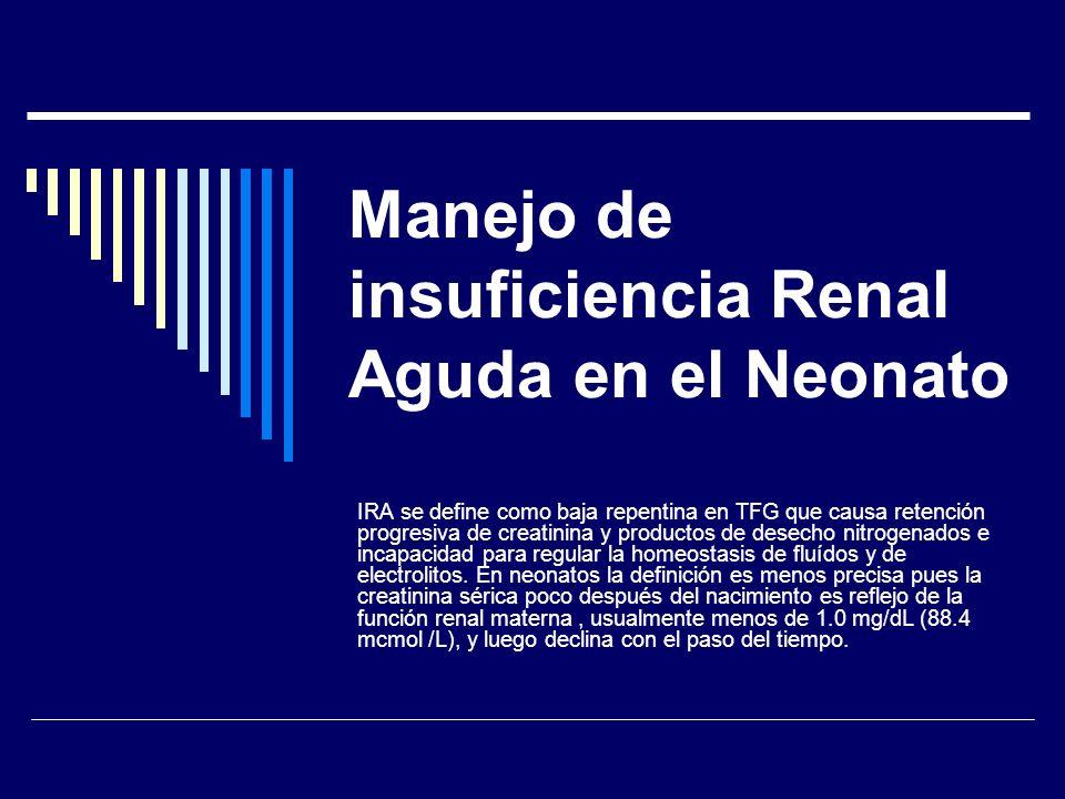 Manejo de insuficiencia Renal Aguda en el Neonato