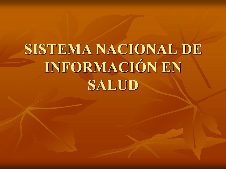 SISTEMA NACIONAL DE INFORMACIÓN EN SALUD