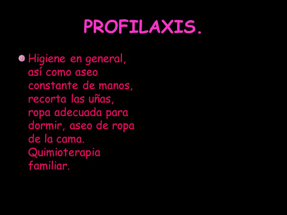PROFILAXIS.