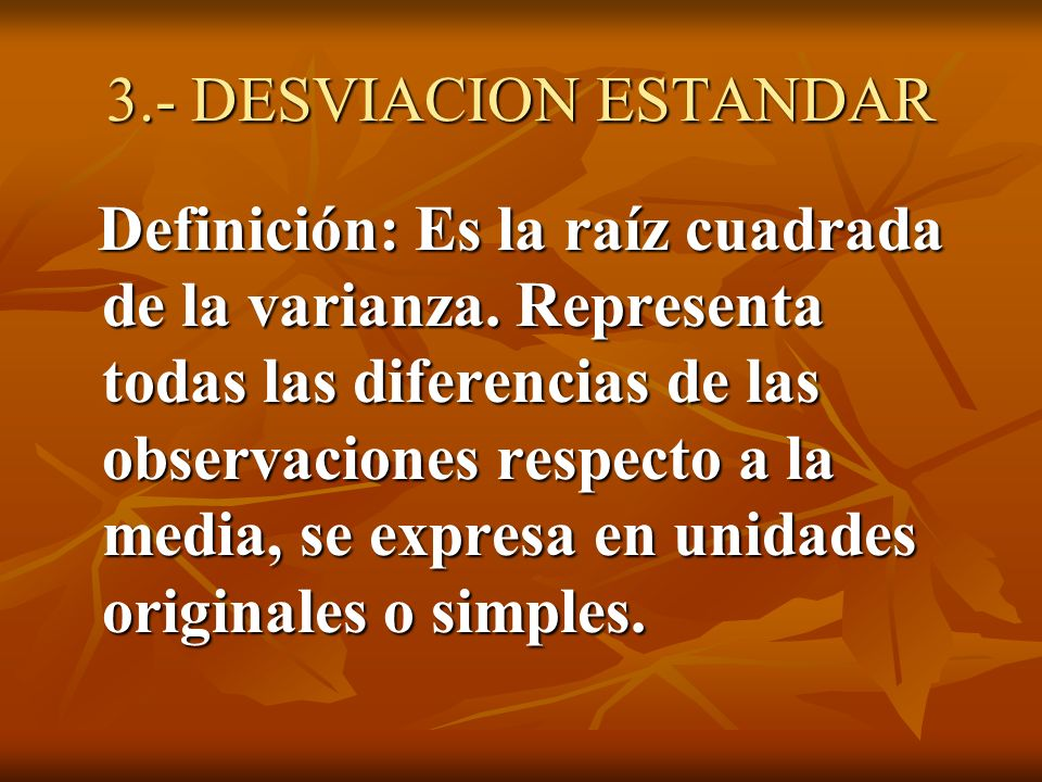 3.- DESVIACION ESTANDAR