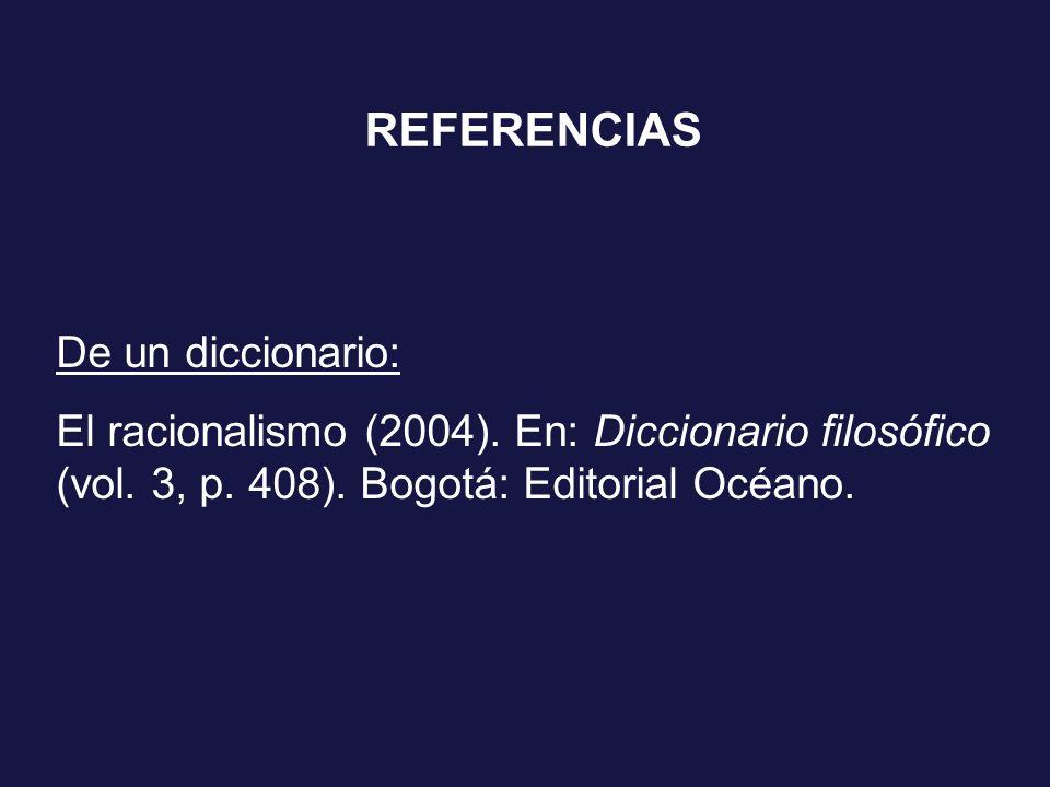 REFERENCIAS De un diccionario: