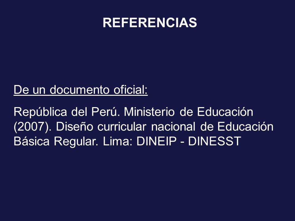REFERENCIAS De un documento oficial: