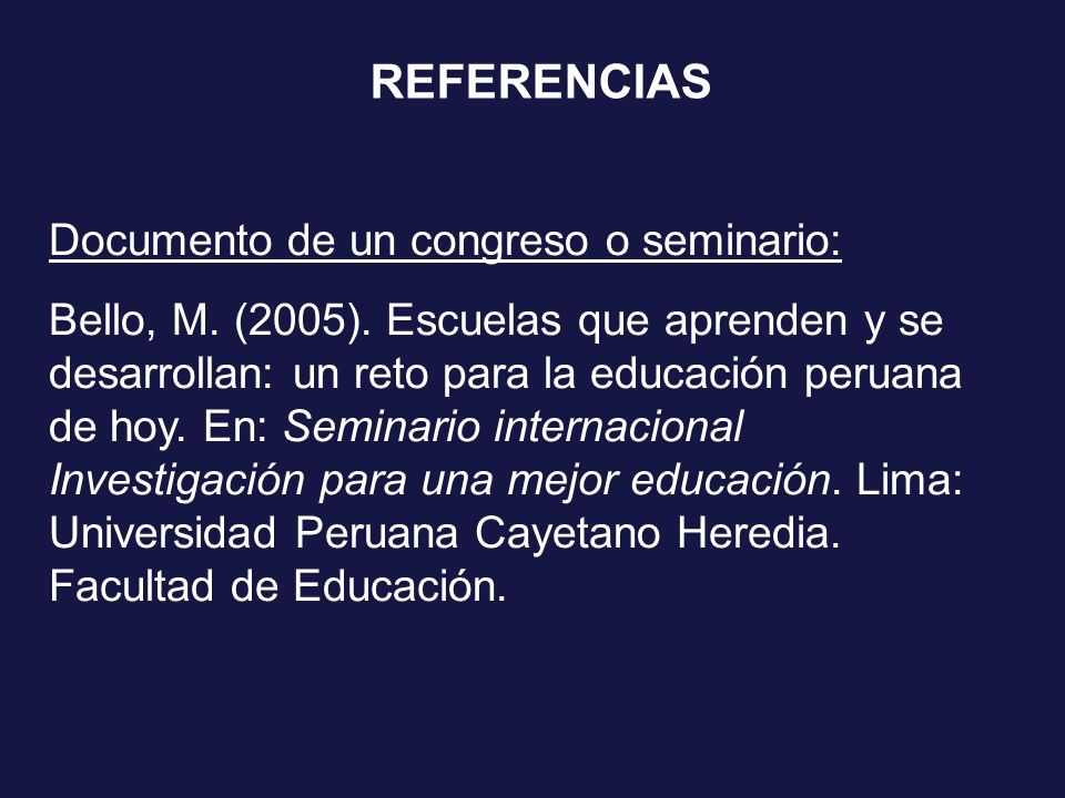 REFERENCIAS Documento de un congreso o seminario: