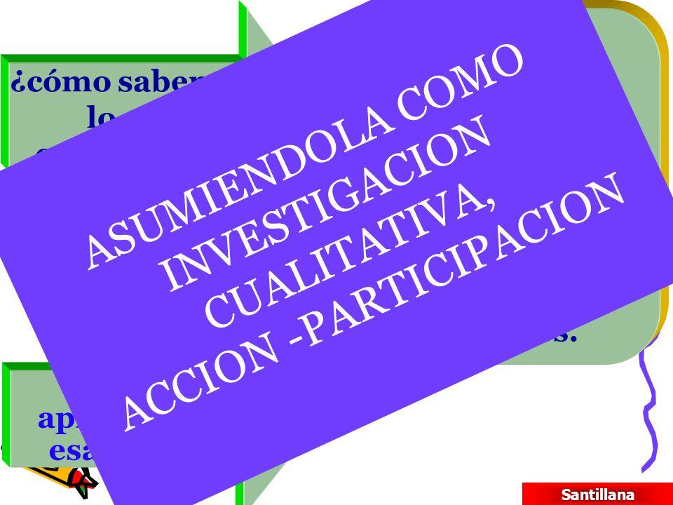 ASUMIENDOLA COMO INVESTIGACION CUALITATIVA, ACCION -PARTICIPACION