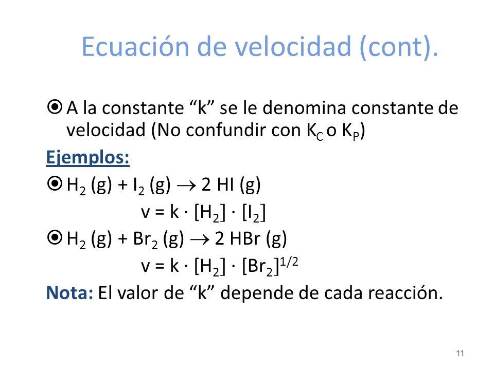 Ecuación de velocidad (cont).