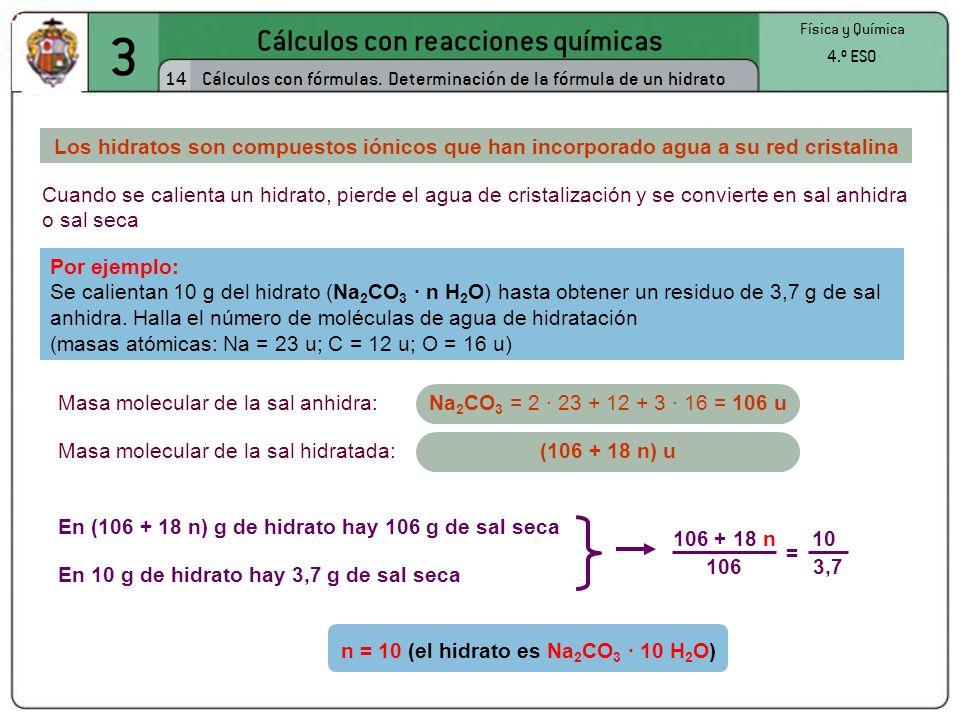 n = 10 (el hidrato es Na2CO3 · 10 H2O)