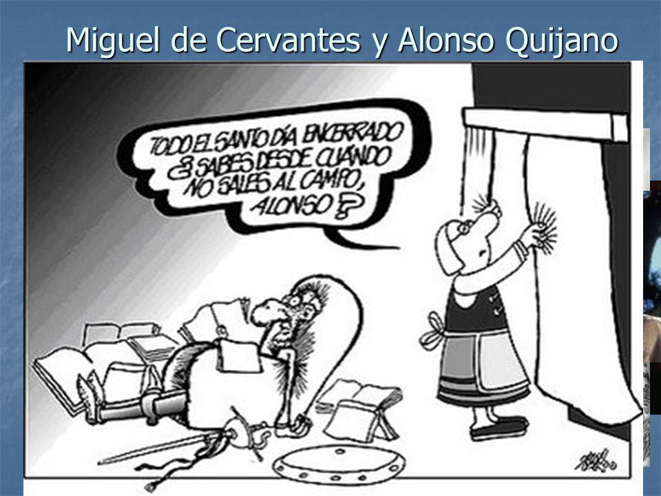 Miguel de Cervantes y Alonso Quijano