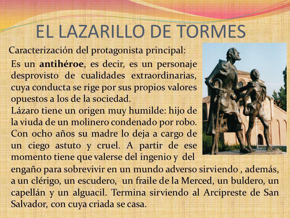 EL LAZARILLO DE TORMES Caracterización del protagonista principal: