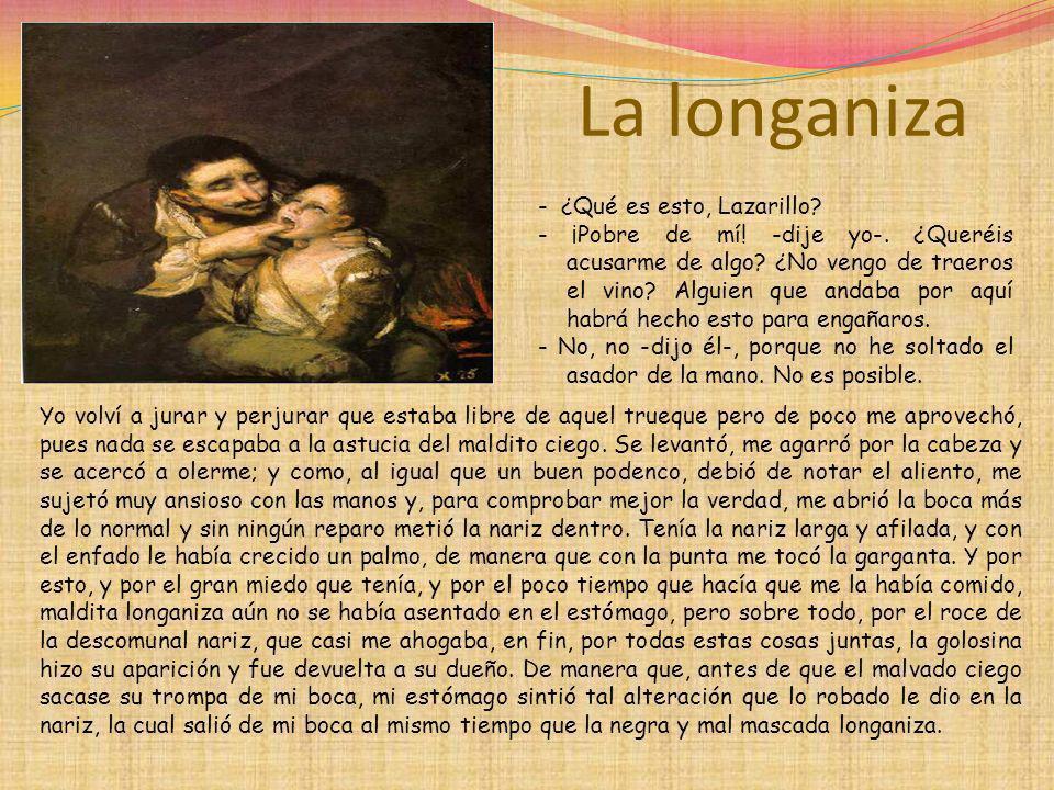 La longaniza - ¿Qué es esto, Lazarillo