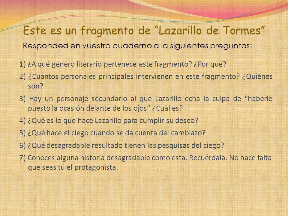 Este es un fragmento de Lazarillo de Tormes
