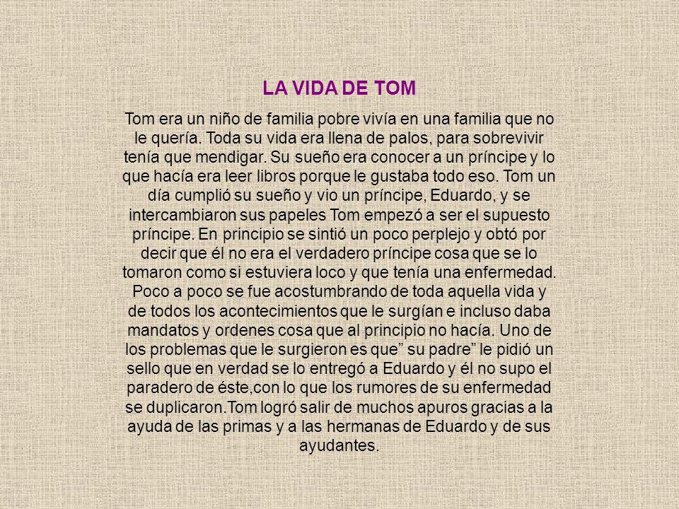 LA VIDA DE TOM
