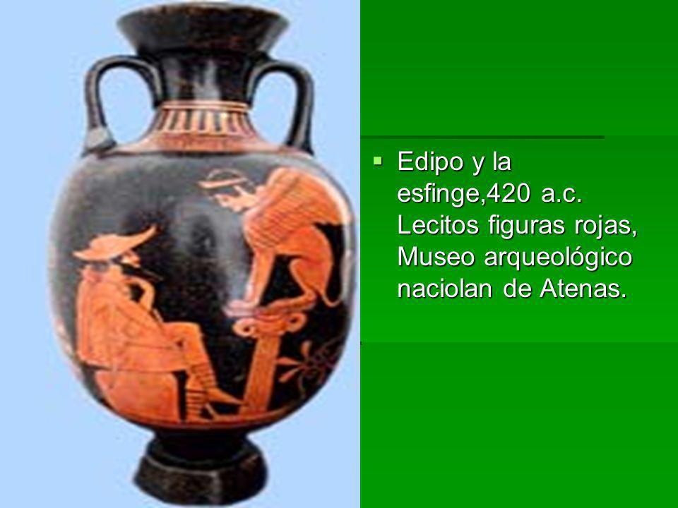 Edipo y la esfinge,420 a.c. Lecitos figuras rojas, Museo arqueológico naciolan de Atenas.