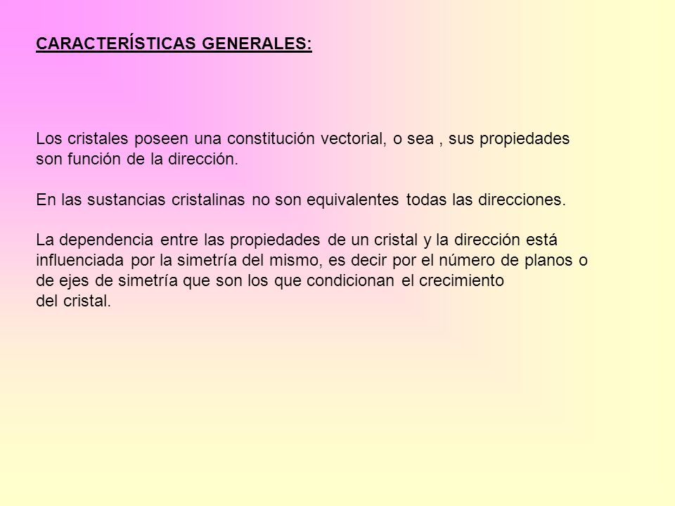 CARACTERÍSTICAS GENERALES: