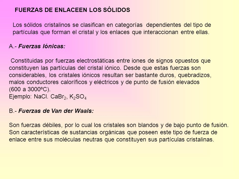 FUERZAS DE ENLACEEN LOS SÓLIDOS