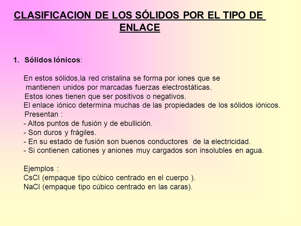 CLASIFICACION DE LOS SÓLIDOS POR EL TIPO DE