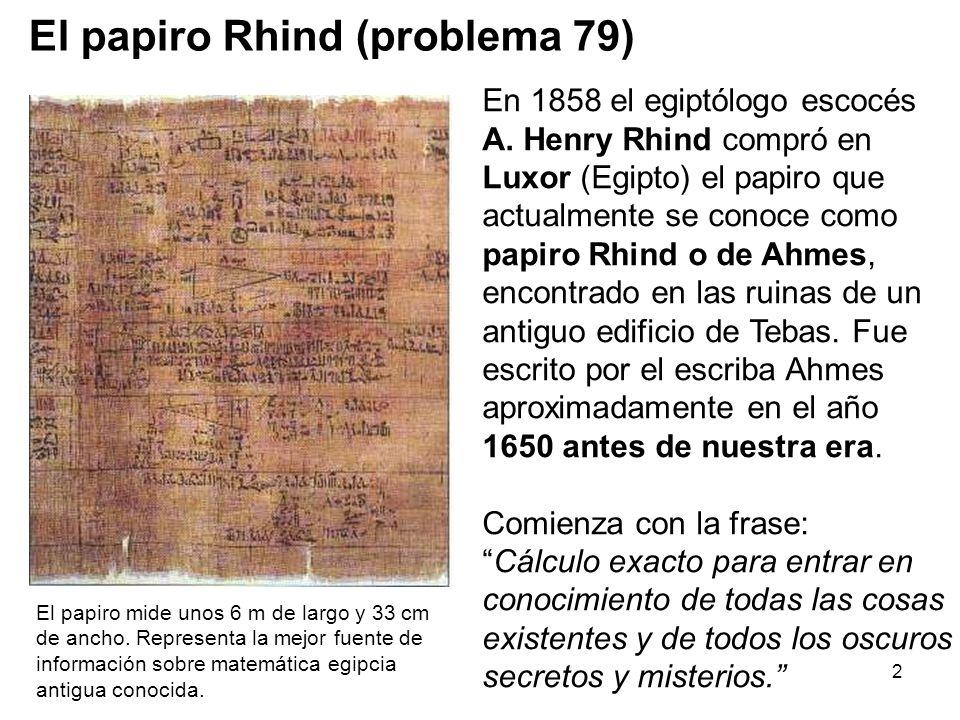 El papiro Rhind (problema 79)