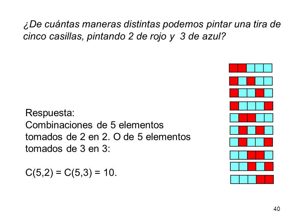 ¿De cuántas maneras distintas podemos pintar una tira de cinco casillas, pintando 2 de rojo y 3 de azul