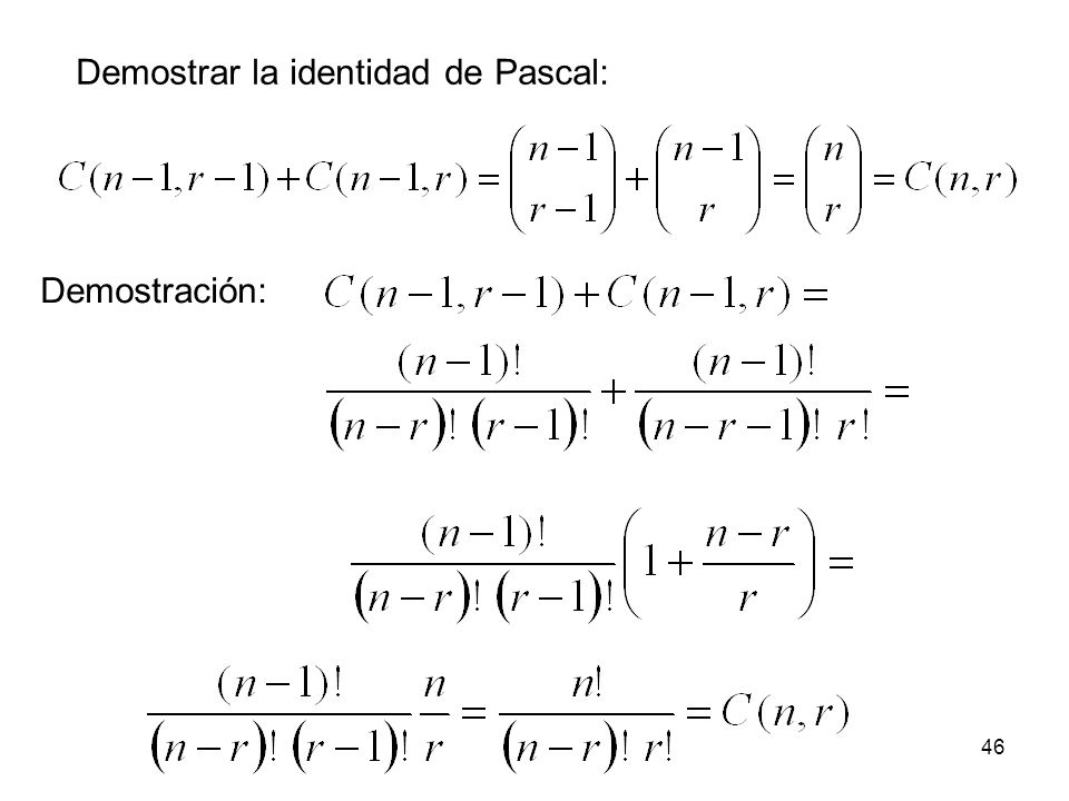 Demostrar la identidad de Pascal: