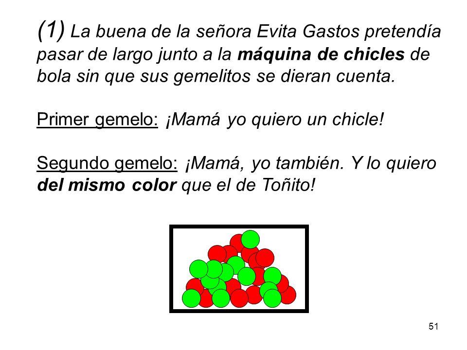 (1) La buena de la señora Evita Gastos pretendía