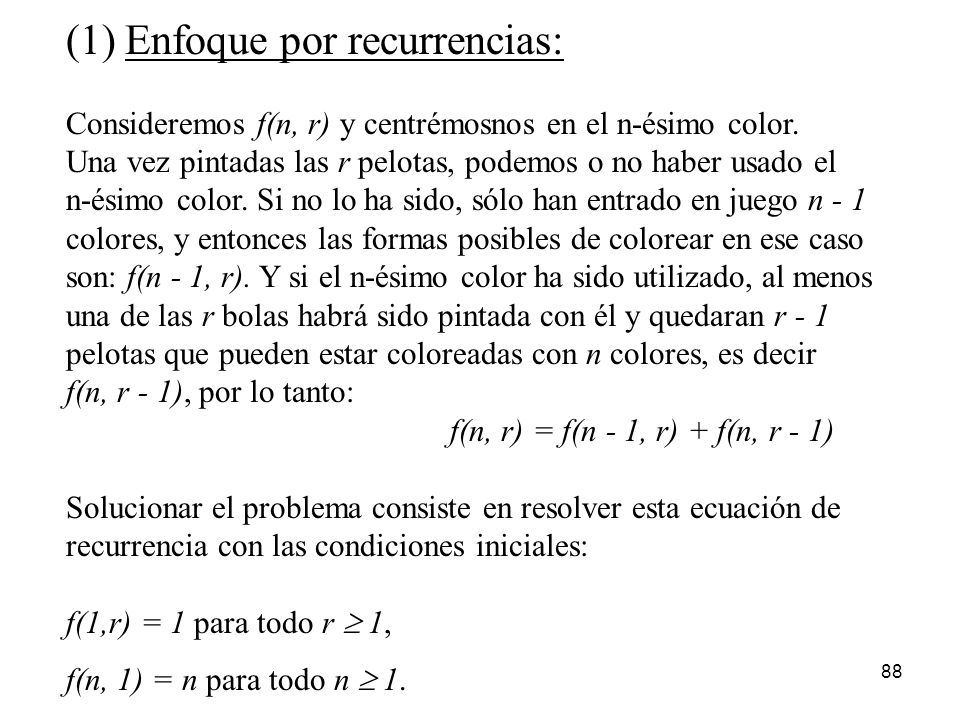 (1) Enfoque por recurrencias: