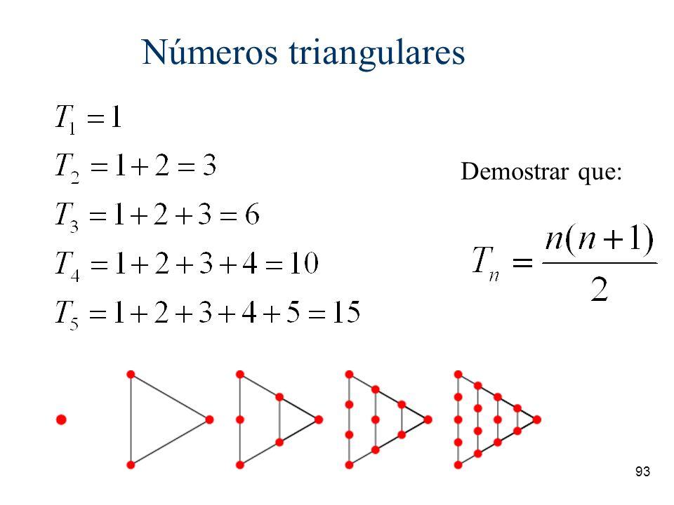 Números triangulares Demostrar que:
