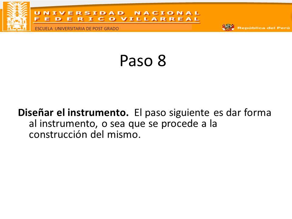 Paso 8 Diseñar el instrumento.