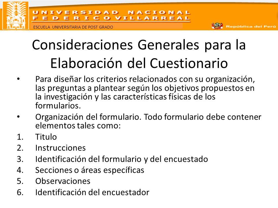 Consideraciones Generales para la Elaboración del Cuestionario