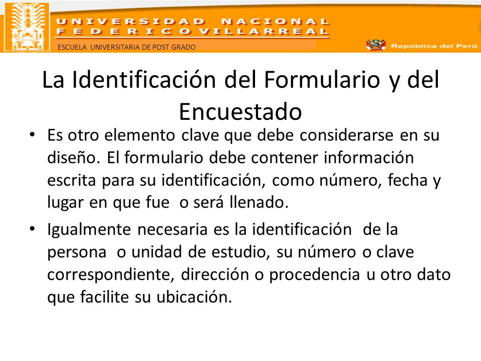 La Identificación del Formulario y del Encuestado