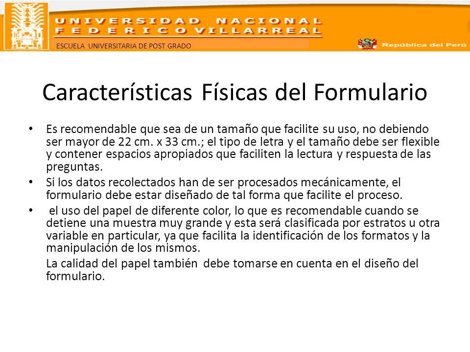 Características Físicas del Formulario