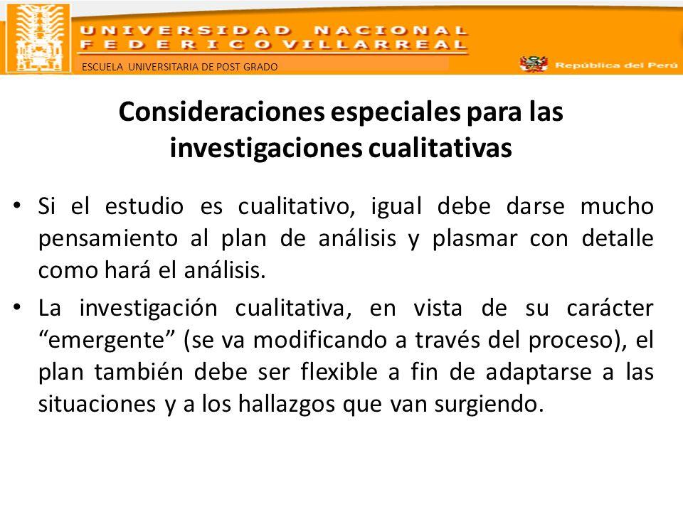 Consideraciones especiales para las investigaciones cualitativas