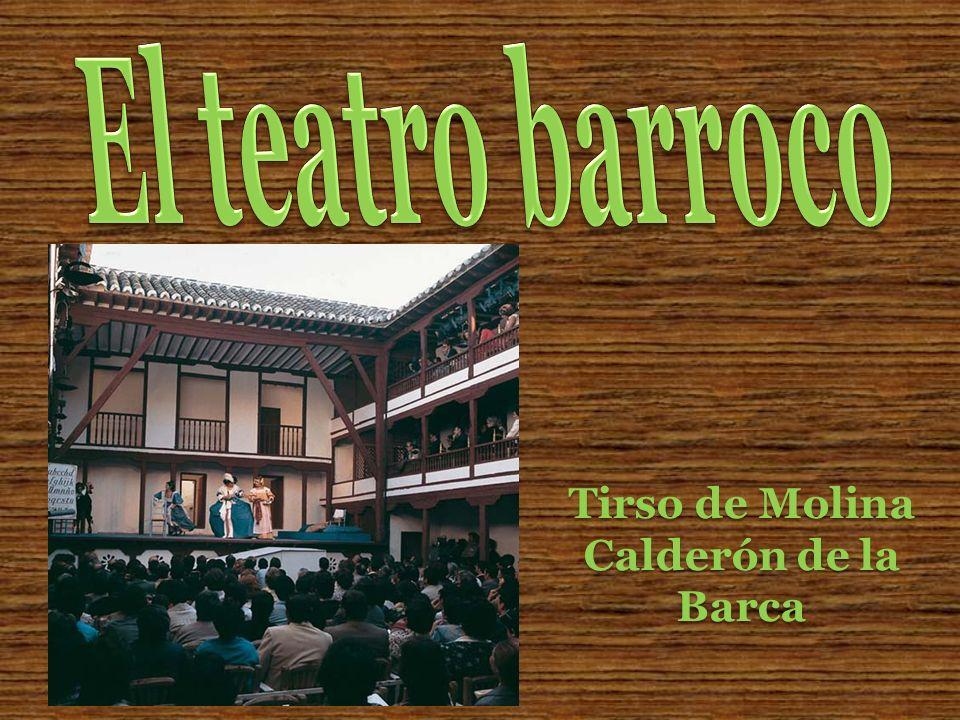El teatro barroco Tirso de Molina Calderón de la Barca