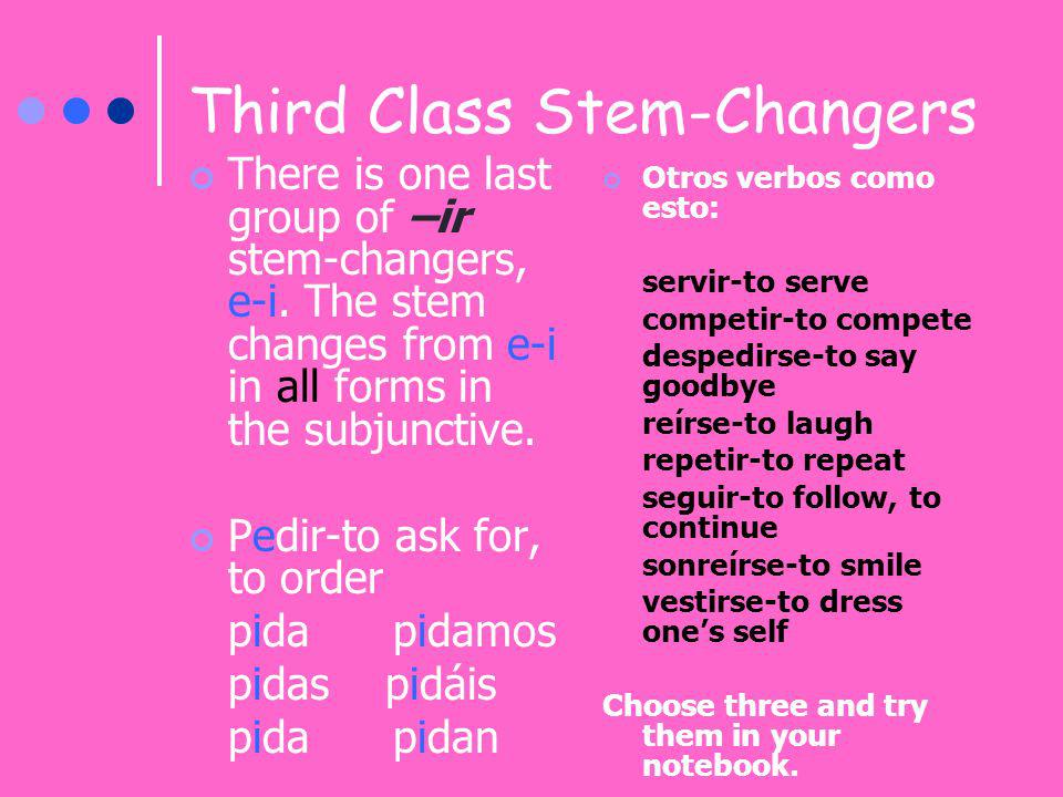 Third Class Stem-Changers