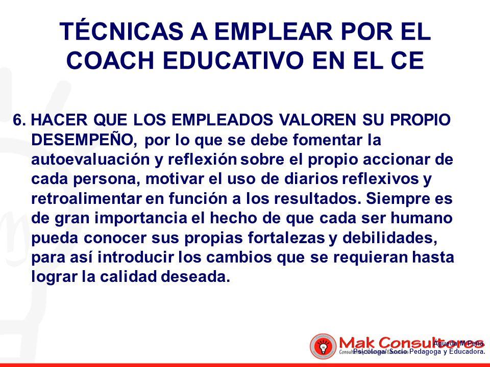 TÉCNICAS A EMPLEAR POR EL COACH EDUCATIVO EN EL CE
