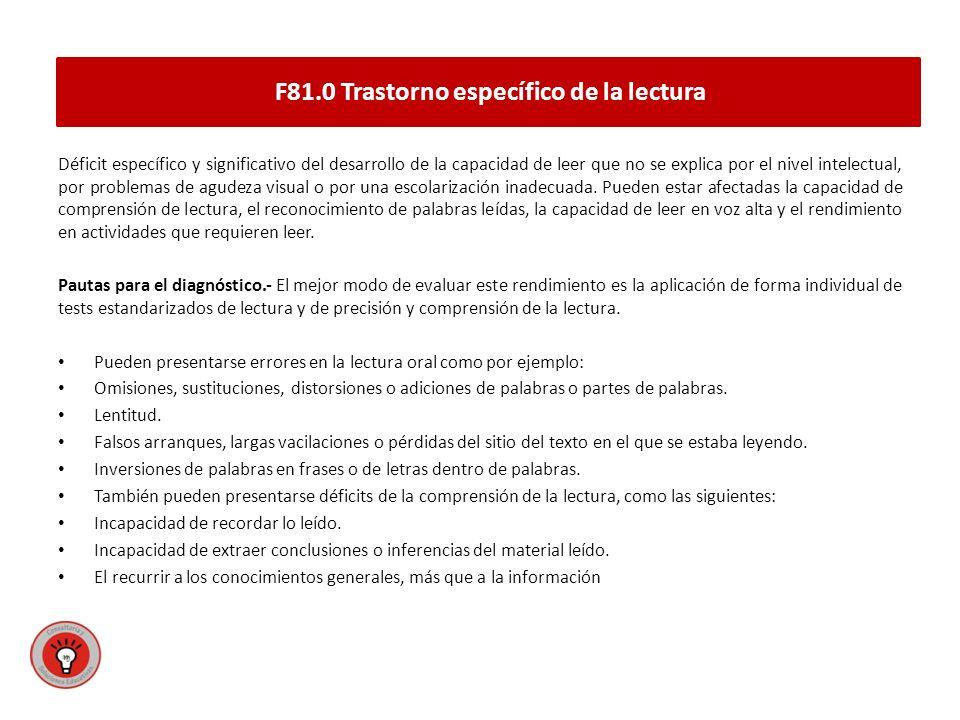 F81.0 Trastorno específico de la lectura