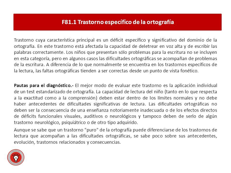 F81.1 Trastorno específico de la ortografía