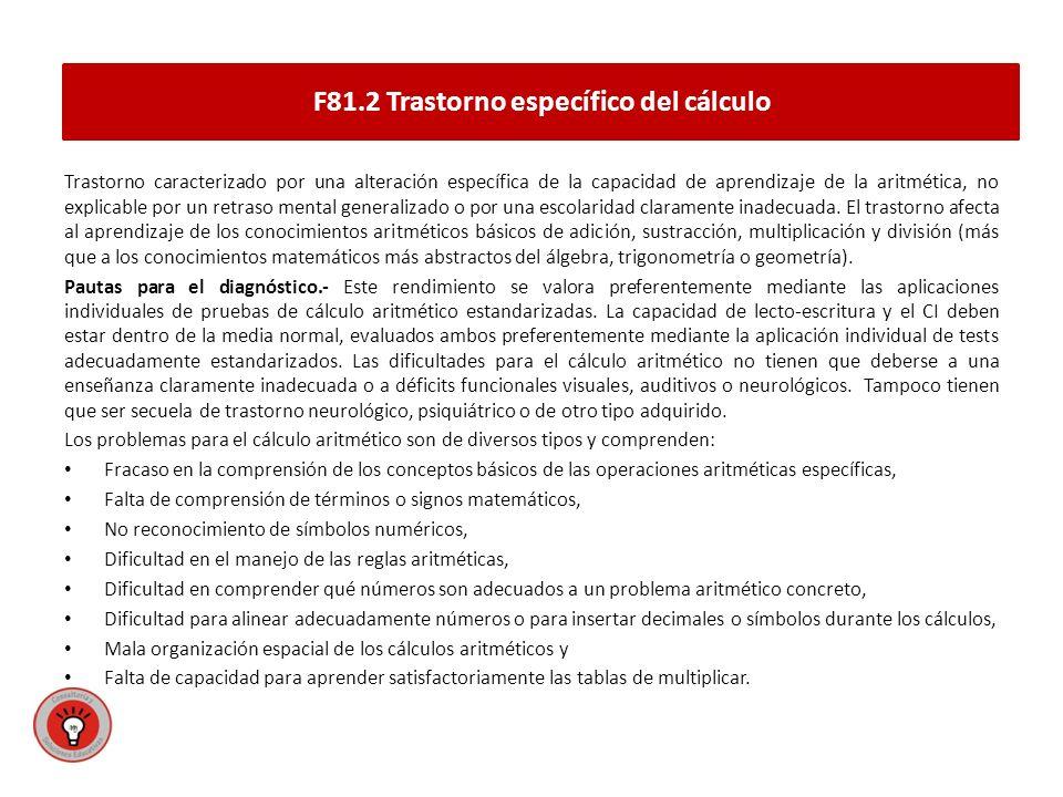 F81.2 Trastorno específico del cálculo