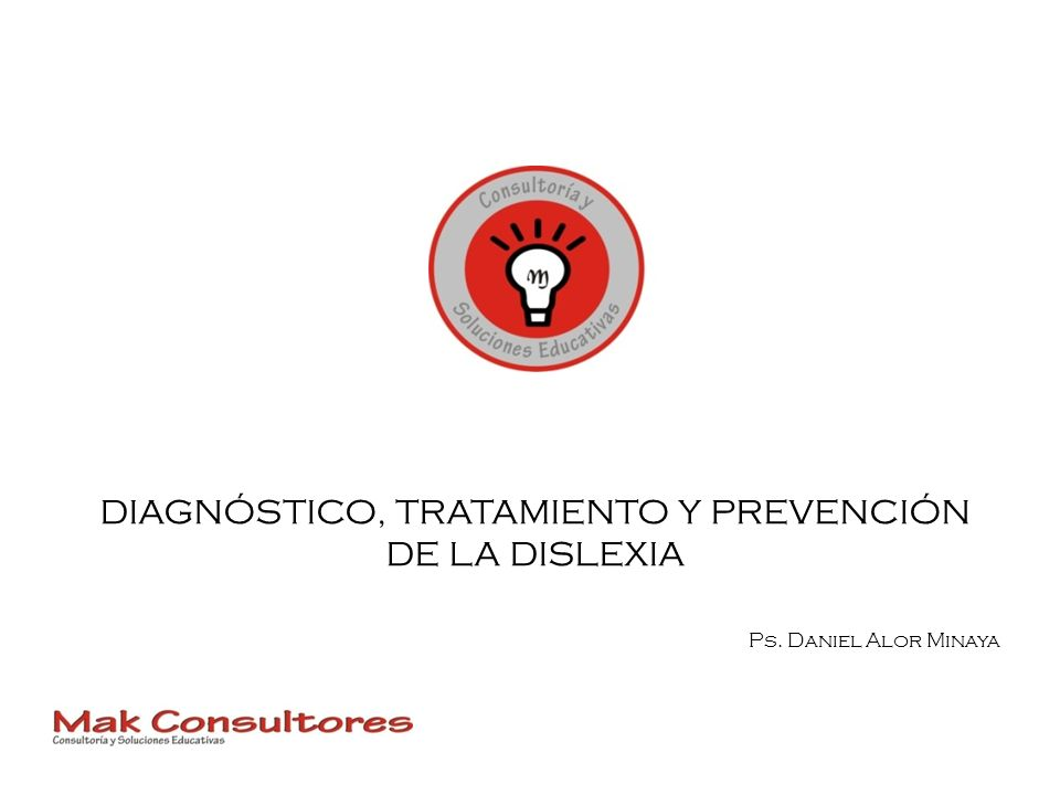 DIAGNÓSTICO, TRATAMIENTO Y PREVENCIÓN DE LA DISLEXIA